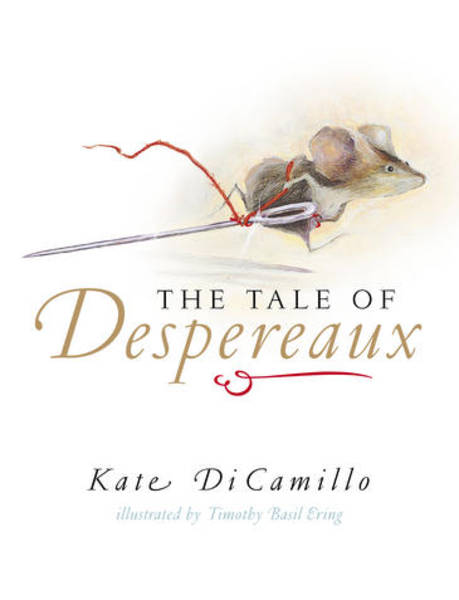 Kate Dicamillo The Tale Of Despereaux The Tale of Des...